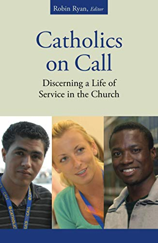 9780814632703: Catholics on Call: Discerning a Life of Service in the Church