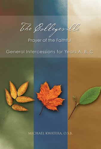 9780814632826: The Collegeville Prayer of the Faithful: General Intercessions for Years A, B, C With CD-ROM of Intercessions