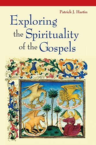 9780814633175: Exploring the Spirituality of the Gospels