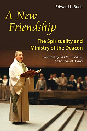9780814633632: A New Friendship: The Spirituality and Ministry of the Deacon