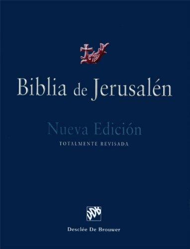 9780814633700: Biblia de Jerusalen: Nueva edicion, Totalmente revisada (Spanish Edition)