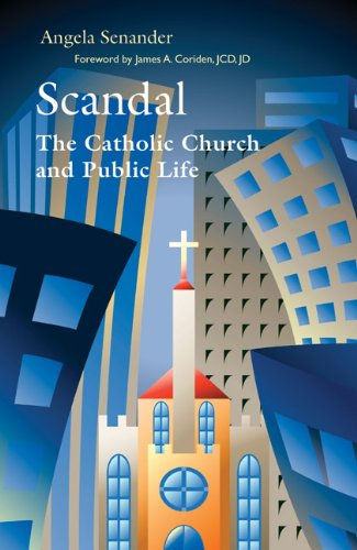 9780814634103: Scandal: The Catholic Church in Public Life