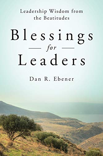 9780814635070: Blessings for Leaders: Leadership Wisdom from the Beatitudes