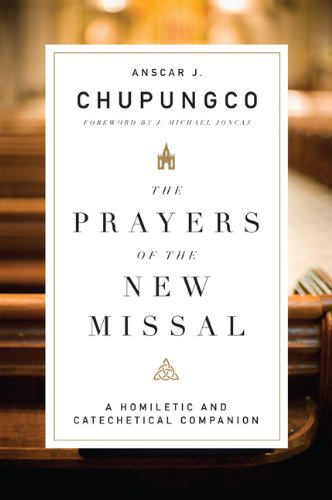 9780814635193: The Prayers of the New Missal: A Homiletic and Catechetical Companion