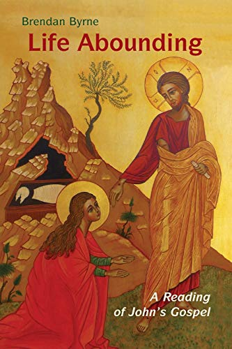 9780814635742: Life Abounding: A Reading of John's Gospel