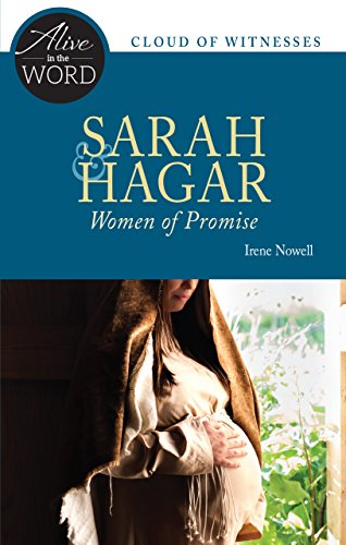 Sarah and Hagar, Women of Promise: Nowell, Irene