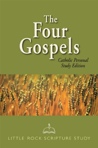The Four Gospels: Catholic Personal Study Edition (Little Rock Scripture Study) (0814636314) by Little Rock Scripture Study staff