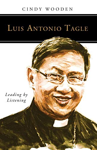 9780814637173: Luis Antonio Tagle: Leading by Listening (People of God)