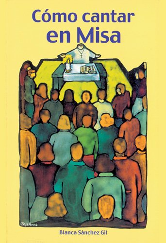 9780814640111: Como Cantar En Misa (Spanish Edition)