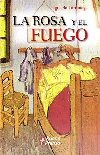 9780814640609: La Rosa Y El Fuego (Spanish Edition)