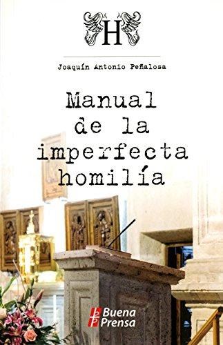 9780814640678: Manual De La Imperfecta Homilia (Spanish Edition)
