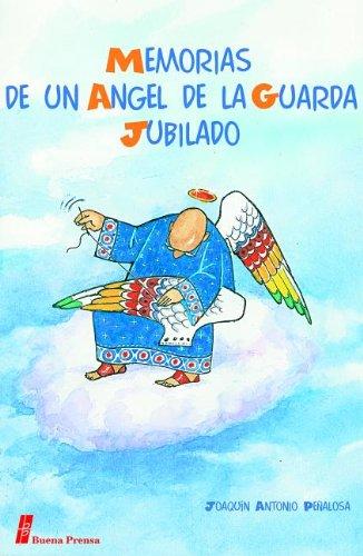 9780814640715: Memorias de Un Angel de La Guarda Jubilado = Memorias de Un Angel de La Guarda