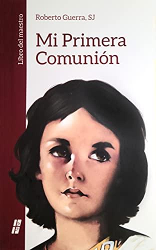 9780814640722: Mi Primera Comunion: Libro del Maestro = Mi Primera Comunion Maestro