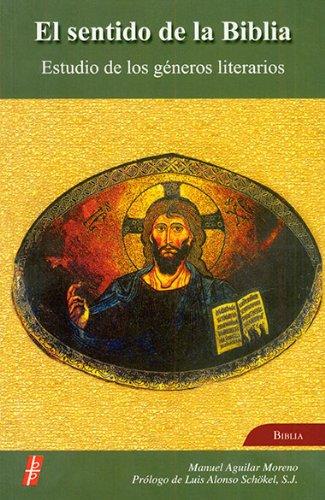 9780814641002: El Sentido De La Biblia: Estudio de los generos literarios (Spanish Edition)
