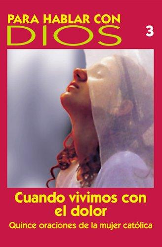 9780814641279: Cuando Vivimos Con El Dolor: 3