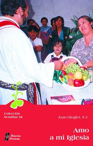 9780814641507: Amo a Mi Iglesia: I Love My Church (Coleccion Semillas) (English and Spanish Edition)