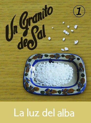 9780814641682: La Luz Del Alba: Para Saborearlo Despacio, Uno Cado Dia: 1 (De La Coleccion Granitos De Sal)
