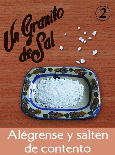 9780814641699: 2: Alegrense Y Salten De Contento: Para Saborearlo Despacio, Uno Cado Dia (De La Coleccion Granitos De Sal) (Spanish Edition)