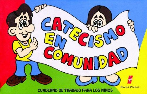 9780814641811: Catecismo En Comunidad: Cuaderno De Trabajo Para Los Ninos (Spanish Edition)