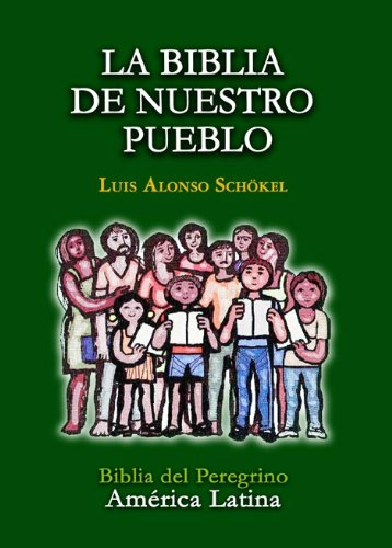 9780814642146: La Biblia De Nuestro Pueblo: Biblia del Peregrino America latina (Spanish Edition)