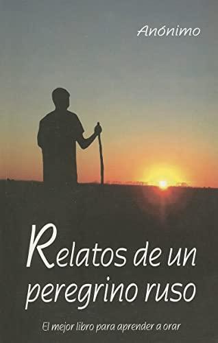 9780814642399: Relatos de un Peregrino Ruso: El Mejor Libro Para Aprender A Orar