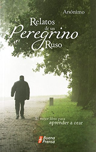 9780814642399: Relatos de un peregrino ruso (Spanish Edition)