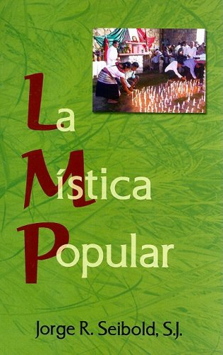 9780814642436: La Mistica Popular