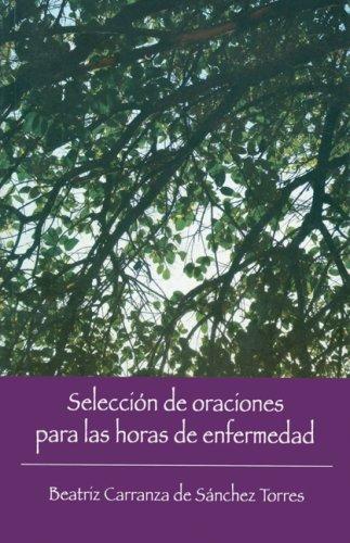 9780814642627: Seleccion de oraciones para las horas de enfermedad (Spanish Edition)