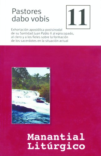 9780814642658: Pastores dabo vobis: Coleccion Manantial (Liturgical Collection #11) (Spanish Edition)