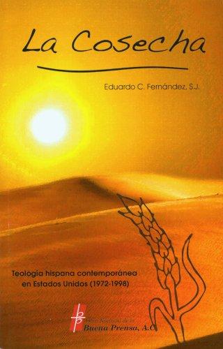 9780814642801: La Cosecha: Teologia Hispana Contemporanea en Estados Unidos (1972-1998) (Spanish Edition)