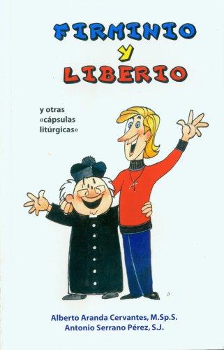 9780814642924: Firminio y Liberio: Y Otras Capsulas Liturgicas (Spanish Edition)