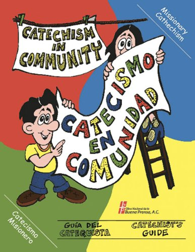 9780814643143: Catechism In Community/Catecismo En Comunidad: Catechist's Guide/Guía del catequista (English and Spanish Edition)