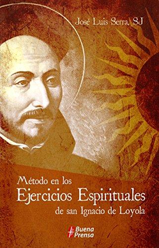 9780814643372: Metodo En Los Ejercicios Espirituales de San Ignacio de Loyola: Metodo En Los Ejercicios Espirituales de San Ignacio de Loyola