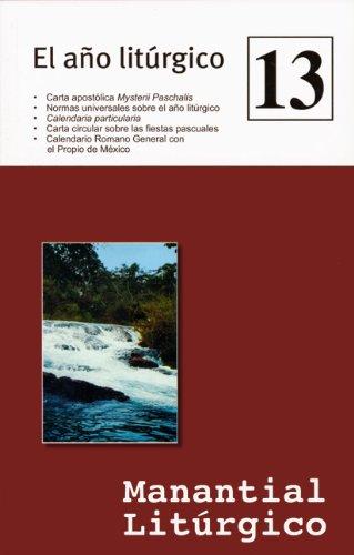9780814643426: El ano liturgico No. 13 Manantial Liturgico (Coleccion Manantial Liturgico - Liturgical Spring)