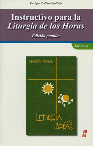 9780814643556: Instructivo para la Liturgia de las Horas / Instruction for the Liturgy of the Hours: Edicion popular / Popular Edition