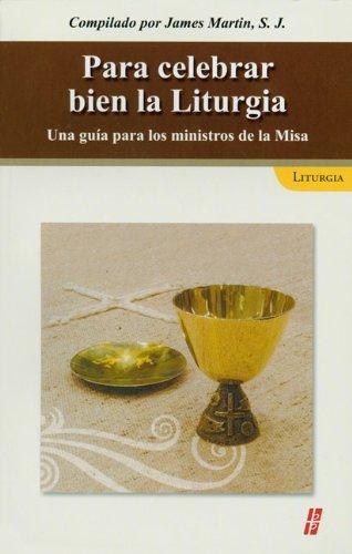9780814643570: Para celebrar bien la liturgia: Una guia para los ministros de la Misa (Spanish Edition)