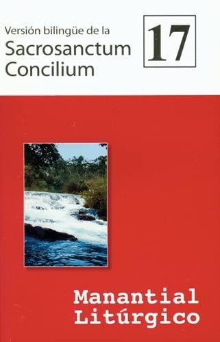 Version bilingue de la Sacrosanctum Concilium: Manantial Liturgico 17 (Spanish Edition) (081464368X) by Various
