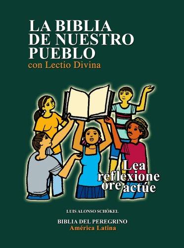 9780814643747: La Biblia de Nuestro Pueblo con Lectio Divina: Lea reflexione ore actúe (Spanish Edition)
