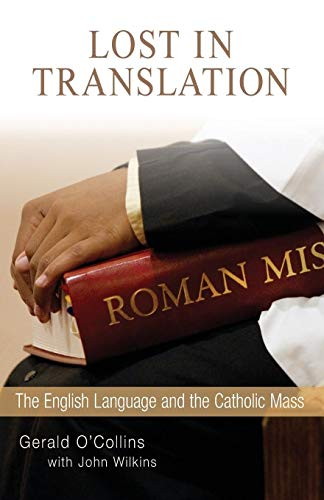 9780814644577: Lost in Translation: The English Language and the Catholic Mass