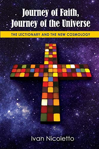 9780814648254: Journey of Faith, Journey of the Universe: The Lectionary and the New Cosmology