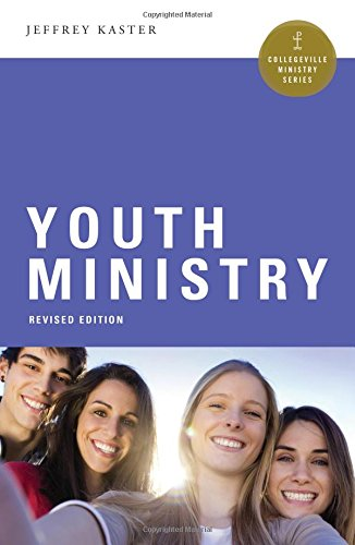 9780814648742: Youth Ministry (Collegeville Ministry Series)