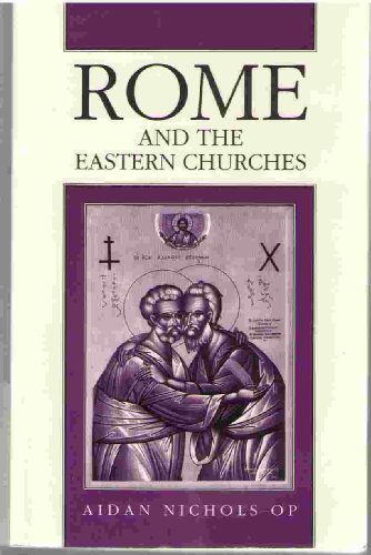 9780814650196: Rome and the Eastern Churches: A Study in Schism