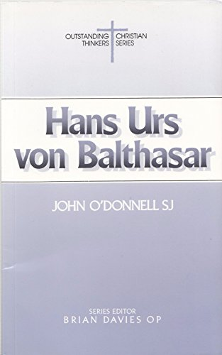 9780814650394: Hans Urs Von Balthasar (Outstanding Christian Thinkers)
