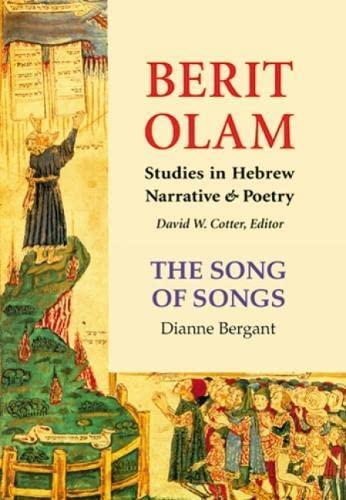 Berit Olam: The Song of Songs: Dianne Bergant CSA