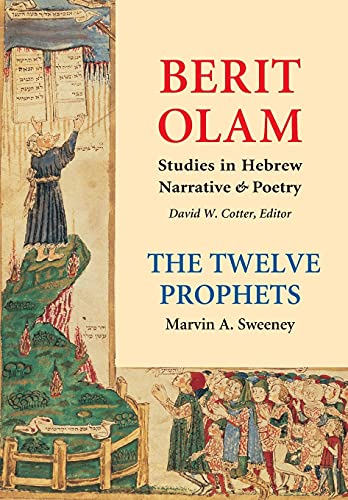 9780814650912: The Twelve Prophets (Vol. 2): Micah, Nahum, Habakkuk, Zephaniah, Haggai, Zechariah, Malachi (Berit Olam series)