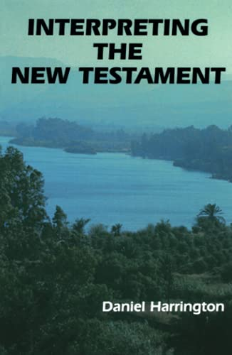 9780814651247: Interpreting the New Testament: A Practical Guide