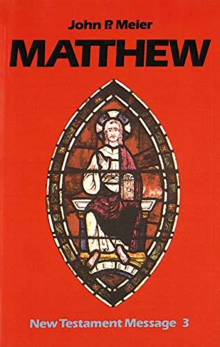 9780814651261: Matthew (New Testament Message, 3)
