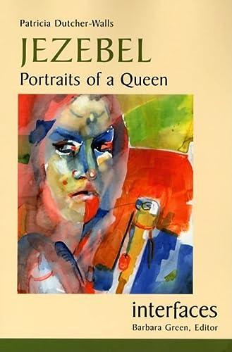 9780814651506: Jezebel: Portraits of a Queen (Interfaces)