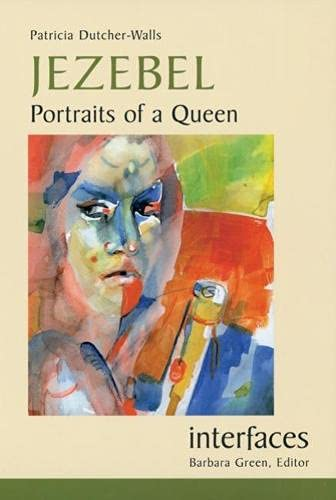 9780814651506: Jezebel: Portraits of a Queen (Interfaces)