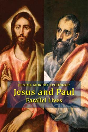 9780814651735: Jesus and Paul: Parallel Lives